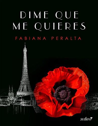 Dime que me quieres (Spanish Edition)