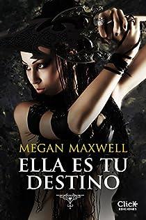 Ella es tu destino par Maxwell