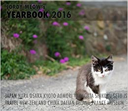 Jordy Meows Yearbook 2016: Jordy Meow: 9781366562890 ...