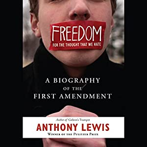 Freedom for the Thought That We Hate Audiobook