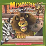 MADAGASCAR: Its A Zoo In Here!