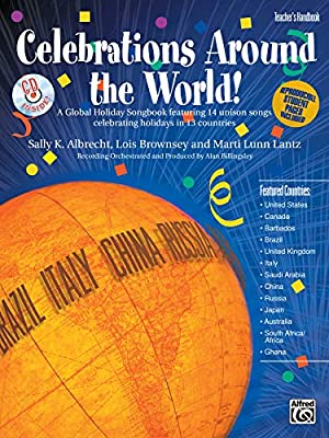 Celebrations Around the World!: A Global Holiday Songbook