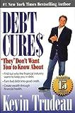 Debt Cures, Kevin Trudeau, 0979825806