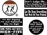 WARNING To Avoid Injury Do Not Tell Me How To Do My Job, Don't judge me, High five in face, idiot proof, I Make Decals, Batch Hard Hat vinyl decal car sticker