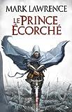 L'Empire Brisé T01 Le Prince Écorché