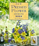 img - for New Pressed Flower Designs (The New Flower Designs Series) book / textbook / text book