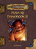 Player's Handbook II (Dungeons & Dragons d20 3.5 Fantasy Roleplaying) (Bk. 2)