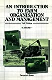 An Introduction to Farm Organization and Management, Buckett, M., 0080342027