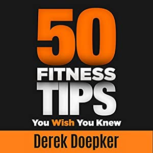 50 Fitness Tips You Wish You Knew Audiobook