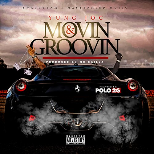 Movin & Groovin (feat. Polo 2G...