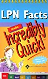 LPN Facts Made Incredibly Quick!, Springhouse, 1582557055