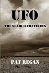 UFO - The Search Continues by Mr Pat Regan (2015-04-05) Paperback