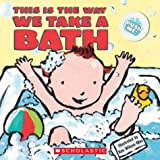 Bathtime, Scholastic, Inc. Staff and Ken Wilson-Max, 043957787X