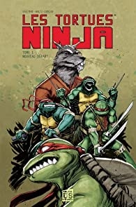 Tortues Ninja tome 1 par Kevin Eastman