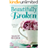Beautifully Broken: Giving God the Broken Pieces