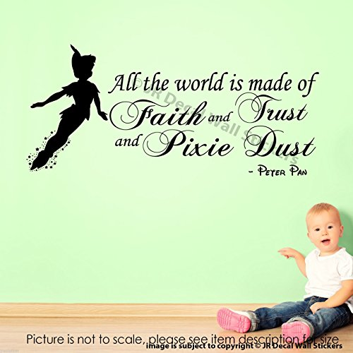 """All The World is made of Faith and Trust and Pixie Dust"" Peter Pan Quote Wall Stickers Disney Vinyl Decals"