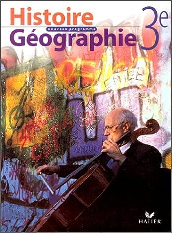 Read HISTOIRE GEOGRAPHIE 3EME. Nouveau programme 1999 epub, pdf