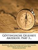 Göttingische Gelehrte Anzeigen, Part 3..., , 1272095517