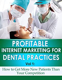Profitable Internet Marketing Dental Practices ebook product image