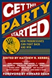 Get This Party Started, Matthew R. Kerbel, 0742540375