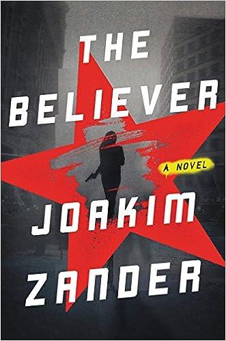 The Believer A Novel Joakim Zander 9780062337252 Amazon Books