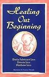 Healing Our Beginning, Dennis Linn and Sheila Fabricant Linn, 0809143305