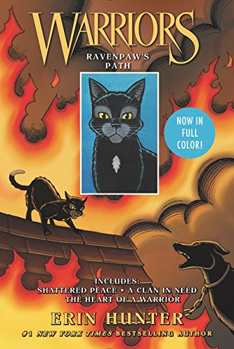 Warriors: Ravenpaw's Path: Shattered Peace, A Clan in Need, The Heart of a Warrior (Warriors Manga)