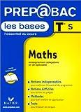 Les Bases, Terminale S : Maths