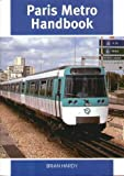 Paris Metro Handbook by Brian Hardy front cover