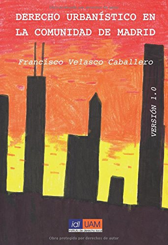 Descargar Libro Derecho Urbanístico En La Comunidad De Madrid Francisco Velasco Caballero