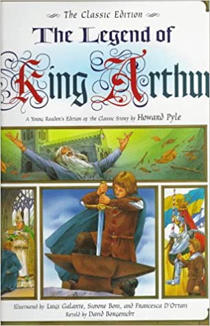 The Legend of King Arthur: A Young Reader's Edition of the Classic ...