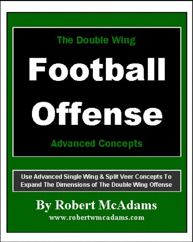 - The Double Wing Offense: Advanced Concepts