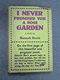 I Never Promised You A Rose Garden Hannah Green Amazon