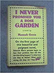 I never promised you a rose garden hannah green - Never promised you a rose garden ...