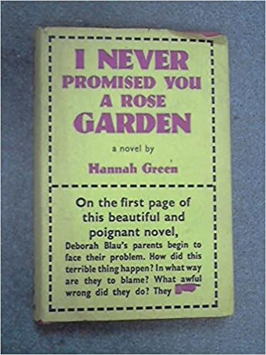 An analysis of the novel i never promised you a rose garden