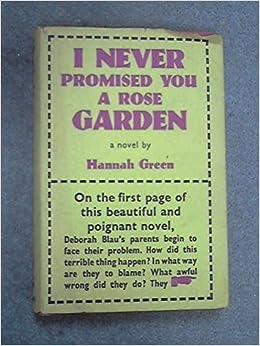 I Never Promised You A Rose Garden Hannah Green 9780030437250 Books