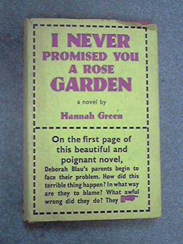 a book report on i never promised you a rose garden by hannah green A semi-autobiographical book about a sixteen year old i never promised you a rose garden: i never promised you a rose garden: authors: hannah green.