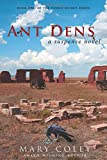 Ant Dens: A Suspense Novel