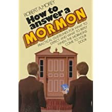How to Answer a Mormon