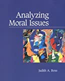 Analyzing Moral Problems, Boss, Judith A., 0767401611