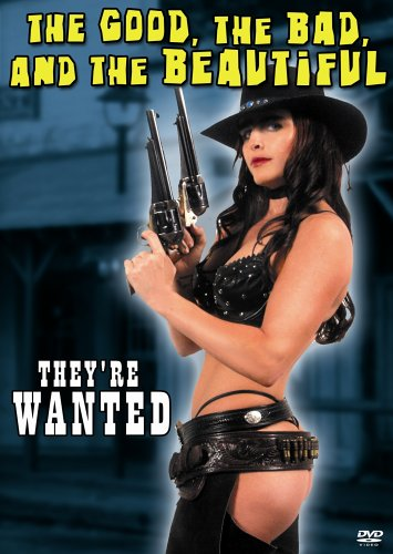 The Good, the Bad, and the Beautiful: They're Wanted