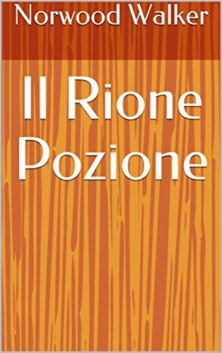 il-rione-pozione-italian-edition