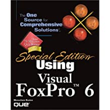 Special Edition Using Visual FoxPro 6