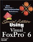 Using Visual FoxPro 6, Menachem Bazian, 0789718081