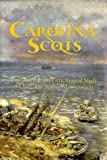 Carolina Scots, An Historical and Genealogical Study of Over  100 Years of Emigration