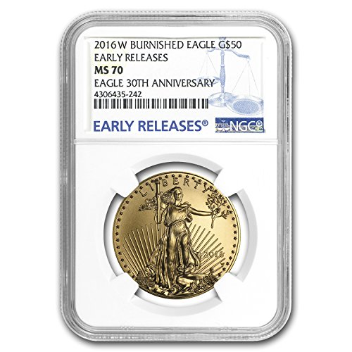 2016 W 1 oz Burnished Gold Eagle MS-70 NGC (ER) 1 OZ MS-70 NGC