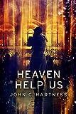 Heaven Help Us (Quincy Harker, Demon Hunter Book 7)