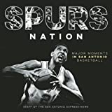 Spurs Nation: Major Moments in San Antonio Basketball