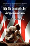 Into the Cannibal's Pot, Ilana Mercer, 0984907017