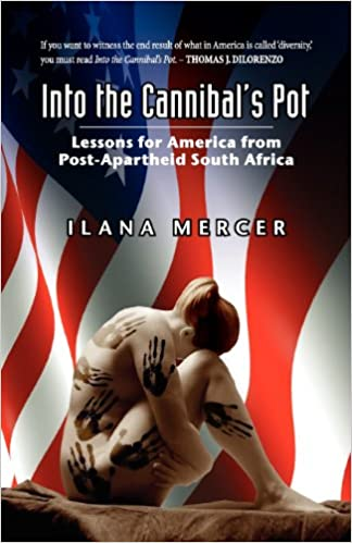 Image result for ilana mercer the cannibal's pot